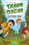 La pierre verte : Livre illustré pour enfants (7-12 ans) (Les aventures de Txano et Oscar)