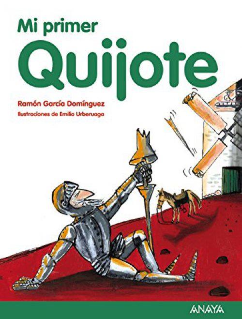 Mi primer Quijote (Littérature jeunesse (6-11 ans) - Mon premier livre)