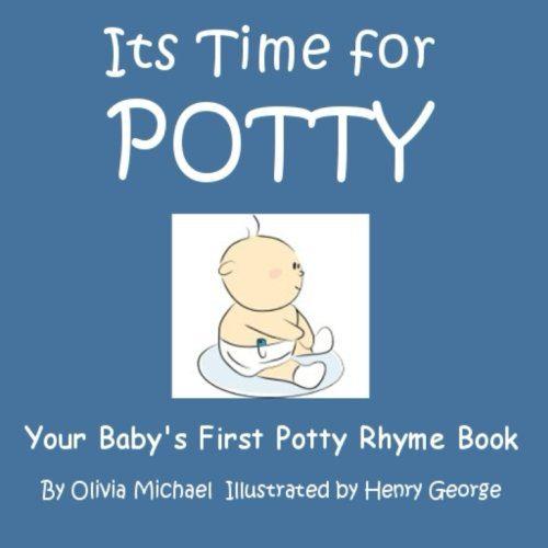 C'est l'heure du pot : Le premier livre de rimes pour le pot de votre bébé : Volume 1 (ÉDITION BOY)