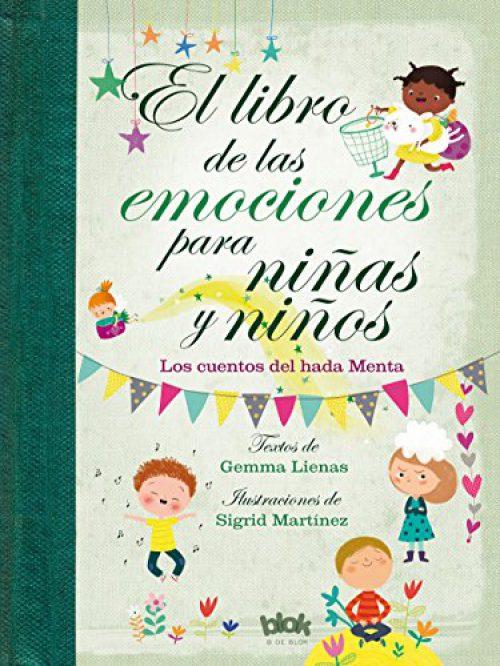 Le livre des émotions pour les enfants et les jeunes : les cuentos du Hada Menta (VOLUME SINGULAIRE)